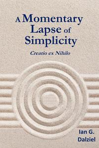 A Momentary Lapse of Simplicity