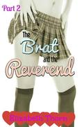 The Brat and the Reverend - Part 2