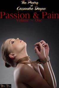 Passion & Pain, Erotic Poetry Collection