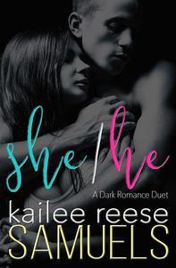 She/He - A Dark Romance Duet