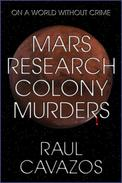 Mars Research Colony Murders