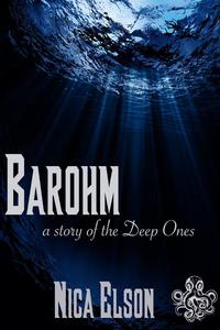 Barohm: A Story of the Deep Ones (Short Lovecraftian Horror Story)