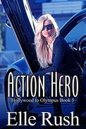 Action Hero: Hollywood to Olympus Book 5