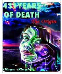 431 YEAS OF DEATH: The origin