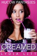 Hucow Fantasies: Creamed