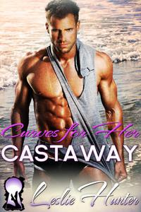 Curves For Her Castaway