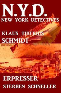 Erpresser sterben schneller: N.Y.D. - New York Detectives