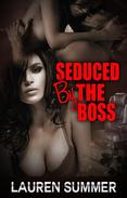 Seduced by the Boss