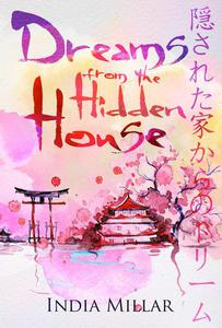 Dreams From The Hidden House