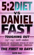 The 5:2 Diet vs. Daniel Fast