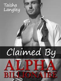 Claimed By Alpha Billionaire