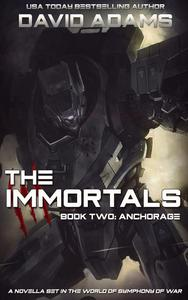 The Immortals: Anchorage