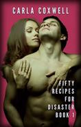 Fifty Recipes For Disaster - Book 1