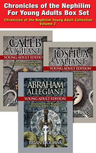 Chronicles of the Nephilim For Young Adults - Box Set: Books 4-6 – Abraham, Joshua, Caleb