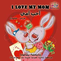 I Love My Mom (English Arabic children's book)
