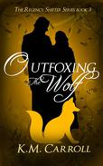 Outfoxing the Wolf