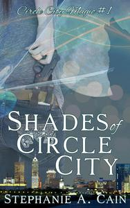 Shades of Circle City
