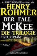 Der Fall McKee - Die Trilogie: Drei Romane: Thriller
