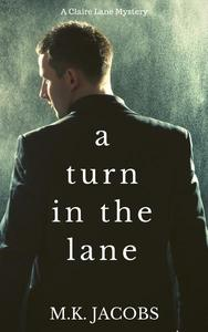 A Turn in the Lane