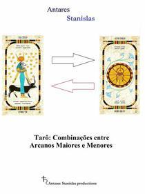 Tarô: Combinações entre Arcanos Maiores e Menores
