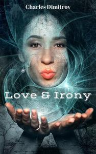 Love & Irony
