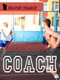 According to Coach
