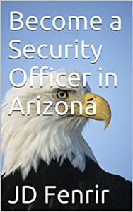 Become a Security Officer in Arizona