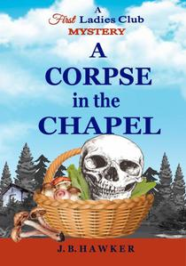 A Corpse in the Chapel