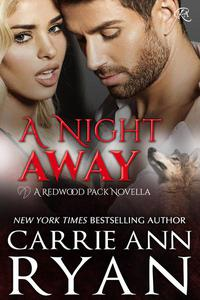 A Night Away (A Redwood Pack Novella)