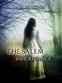 The Salem Inheritance