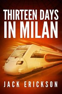 Thirteen Days in Milan