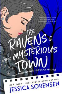 The Ravens & the Mysterious Town