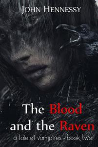 The Blood and the Raven
