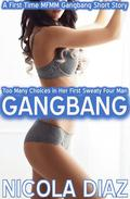 Too Many Choices in Her First Sweaty Four Man Gangbang - A First Time MFMM Gangbang Short Story