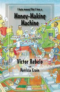 Money-Making Machine