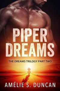 Piper Dreams Part Two