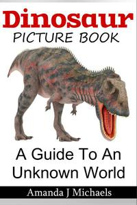 The Dinosaur Picture Book