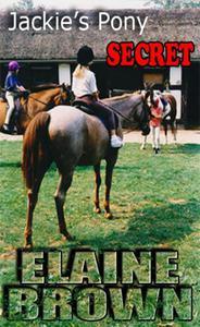 Jackie's Pony Secret