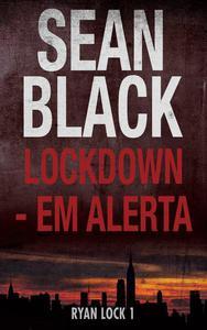 Lockdown - Em Alerta