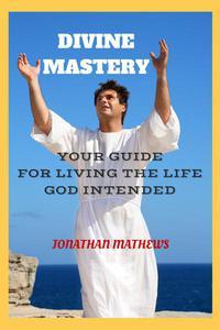 Divine mastery