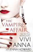 The Vampire Affair (Part Three): Billionaires After Dark