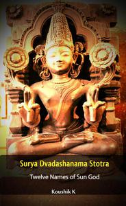 Surya Dvadashanama Stotra : Twelve Names of Sun God