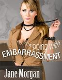 Dripping With Embarrassment (Couple Erotica))