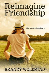 Reimagine Friendship