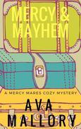 Mercy & Mayhem