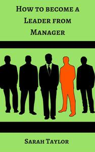 How to become a Leader from Manager
