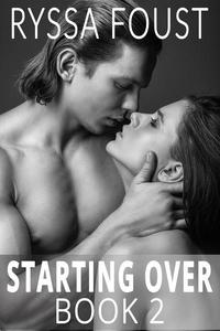 Starting Over: A New Adult Romance (Book 2)