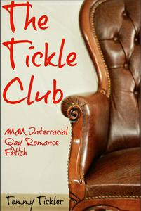 The Tickle Club MM Interracial Gay Romance Fetish