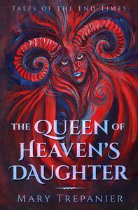 Queen of Heaven's Daughter