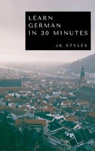 Learn German in 30 Minutes